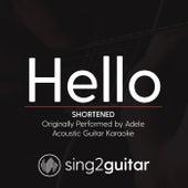 Hello (Shortened) [Originally Performed by Adele] [Acoustic Guitar Karaoke] de Sing2Guitar