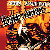 The House of Mercy by Bex Marshall