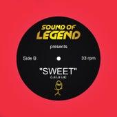 Sweet (La La La) de Sound Of Legend