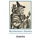 Mysterious Stories by Odetta
