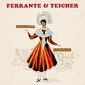 Unusual Sounds by Ferrante and Teicher