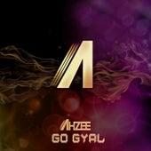 Go Gyal von Ahzee
