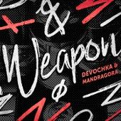 Weapon (Original Mix) by Devochka