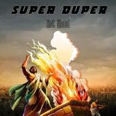 Hot Wood by Super Duper (Dance)