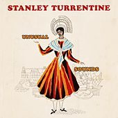 Unusual Sounds by Stanley Turrentine