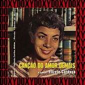 Canção do Amor Demais (Hd Remastered Edition, Doxy Collection) von Elizeth Cardoso