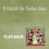 O Natal de Todos Nós - Playback von Various Artists