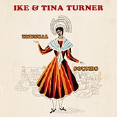 Unusual Sounds by Ike and Tina Turner