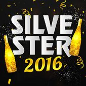 Silvester 2016 von Various Artists