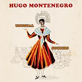 Unusual Sounds by Hugo Montenegro