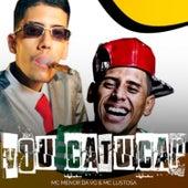 Vou Catucar by MC Menor da VG