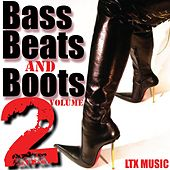 Bass Beats and Boots (Volume 2) by Various Artists