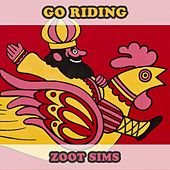 Go Riding by Zoot Sims