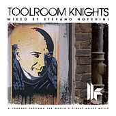 Toolroom Knights mixed by Stefano Noferini von Various Artists