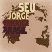 America Brasil O Disco von Seu Jorge
