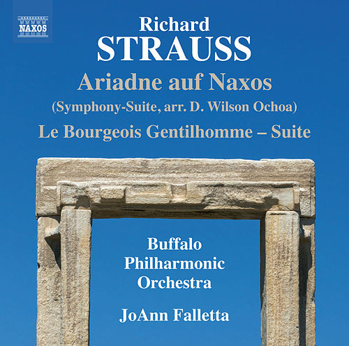 R. Strauss: Le bourgeois gentilhomme Suite & Ariadne auf Naxos, Symphony-suite von The Buffalo Philharmonic Orchestra
