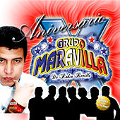 Aniversario X de Grupo Maravilla