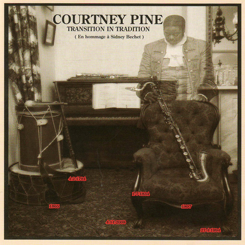 Transition in Tradition (En Hommage à Sidney Bechet) by Courtney Pine