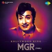Kollywood King MGR by Various Artists