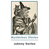 Mysterious Stories de Johnny Horton