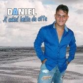 A' cchiu' bella da citta' by Daniel