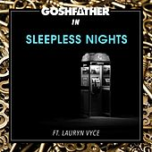 Sleepless Nights (feat. Lauryn Vyce) von Goshfather