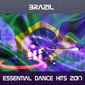 Brazil Essential Dance Hits 2017 von Various Artists