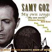 My Own Songs (My Own World) by Samy Goz