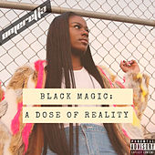 Black Magic: A Dose of Reality de Omeretta the Great