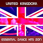 United Kingdom Essential Dance Hits 2017 by Various Artists