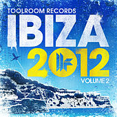 Toolroom Records Ibiza 2012 Vol. 2 de Various Artists