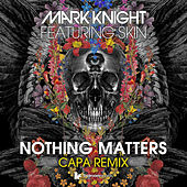 Nothing Matters by Mark Knight