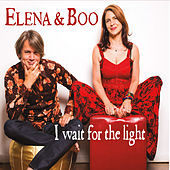 I Wait for the Light by Elena