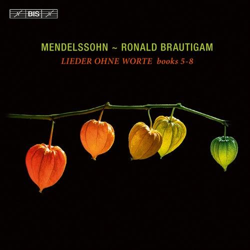 Mendelssohn: Lieder ohne Worte, Books 5-8 by Ronald Brautigam