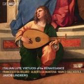 Italian Lute Virtuosi of the Renaissance de Jakob Lindberg