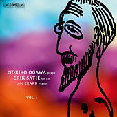 Satie: Piano Music, Vol. 1 by Noriko Ogawa