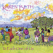 To Each One of Us by Karen Beth