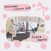 Christmas Concert 2016 by Iwata Naoko