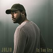 As You Are von Julio
