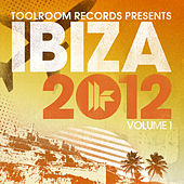 Toolroom Records Ibiza 2012 Vol. 1 de Various Artists