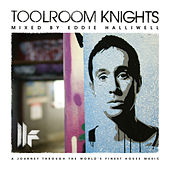 Toolroom Knights Mixed By Eddie Halliwell von Various Artists