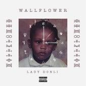Wallflower von Lady Donli