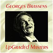 UpGraded masters (All Tracks Remastered) by Georges Brassens