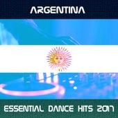 Argentina Essential Dance Hits 2017 von Various Artists