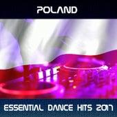 Poland Essential Dance Hits 2017 von Various Artists