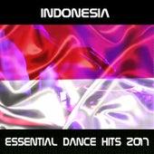 Indonesia Essential Dance Hits 2017 de Various Artists