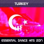 Turkey Essential Dance Hits 2017 von Various Artists