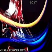 Girls Power Hits 2017 de Various Artists