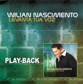 Levanta Tua Voz - Playback von Wilian Nascimento
