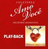 Amo Você Melhores Momentos - Playback de Various Artists
